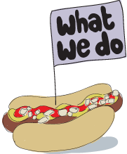 what we do hot dog