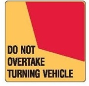 DO NOT OVERTAKE SIGNS