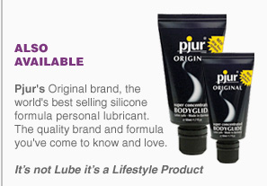 Pjur's Original brand, the world's best selling silicone formula personal lubricant. The quality brand and formula you've come to know and love. It's not Lube it's a Lifestyle Product