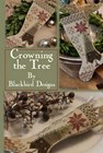 Crowning the Tree - Blackbird Designs