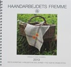 DANISH HANDCRAFTS GUILD 2013 CALENDAR