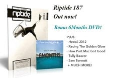 RIPTIDE ISSUE 187 - Comes with free DVD 6 Months 