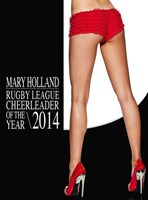 Mary Holland Rugby League Cheerleader of the Year 2014 Charity Calendar
