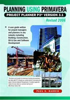 Planning Using Primavera Project Planner© P3© Version 3.1
