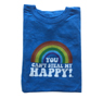 You can't steal my Happy adult tee $39.95