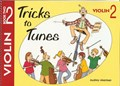 Tricks to Tunes for Violin Book 2