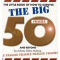 How To Survive The Big 50