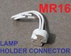 MR16 LED SPOT DOWNLIGHTS LAMP HOLDER BULB CONNECTOR