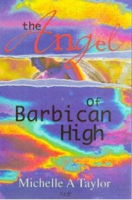 the-angel-of-barbican-high-by-michelle-a-taylor