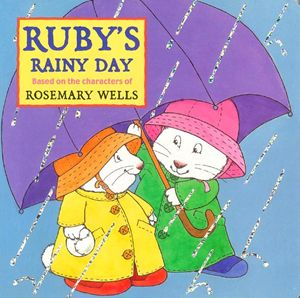 ruby-rainy-day-max-ruby-series-by-rosemary-wells