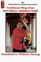 """Traditional Wing Chun Butterfly Swords Form"" DVD by Grandmaster William Cheung"