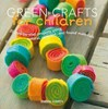 Green Crafts for Children, Emma Hardy