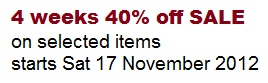 4 weeks 40% off SALE on selected items