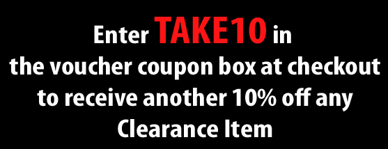 10% off all Clearance Items - Enter TAKE10 at the checkout.