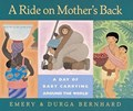A Ride On Mother's Back: A Day of Babycarrying Around the World