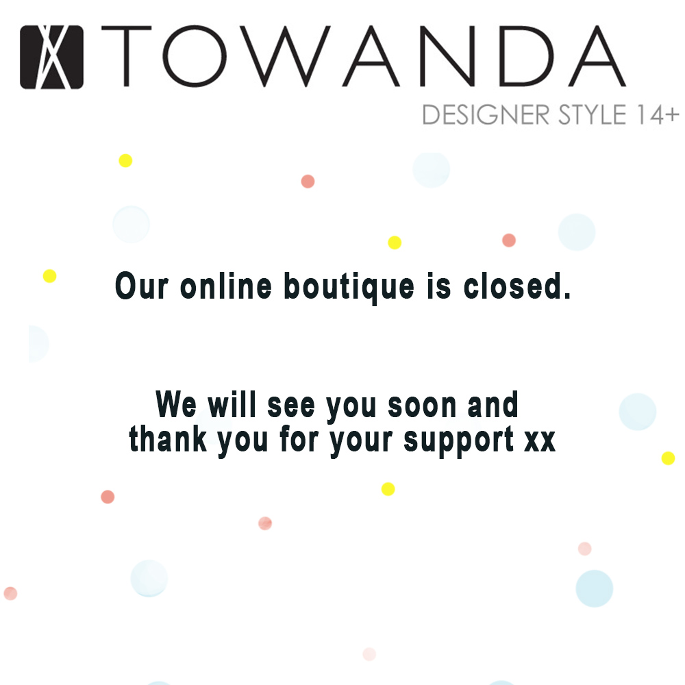 Our boutique is closed, thank you for your support & will see you soon xx
