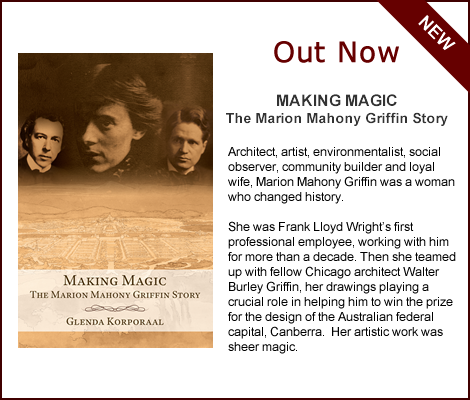 Making Magic: The Marion Mahony Griffin Story