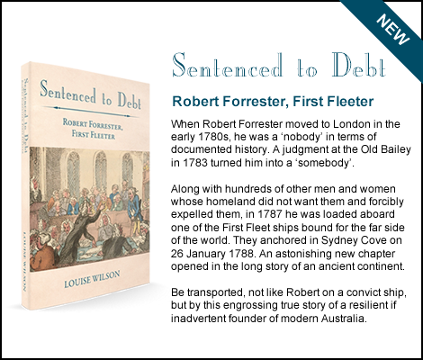 Sentenced to Debt: Robert Forrester, First Fleeter