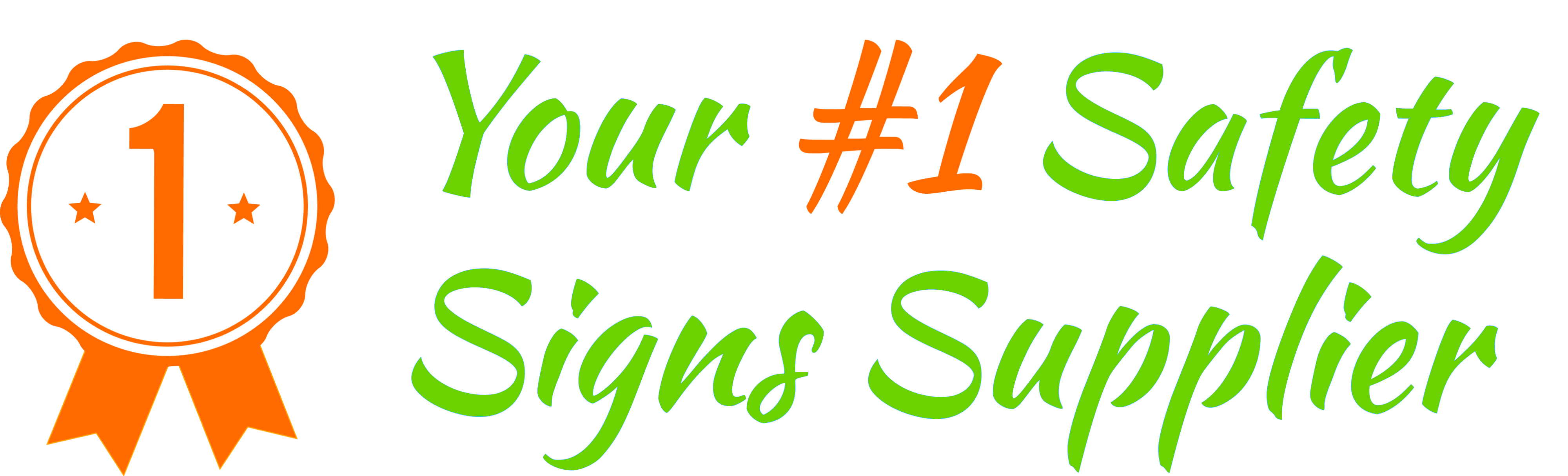 Your #1 Safet Signs Supplier