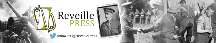 Reveille Press - the home of Great War publishing