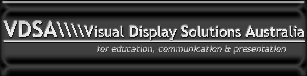 Visual Display Solutions Australia for education, communication and presentation products online