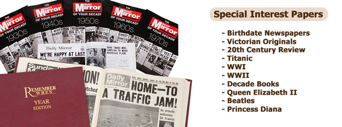 Personalised Newspapers from World War One and World War Two. Plus other great 20th Century Events.