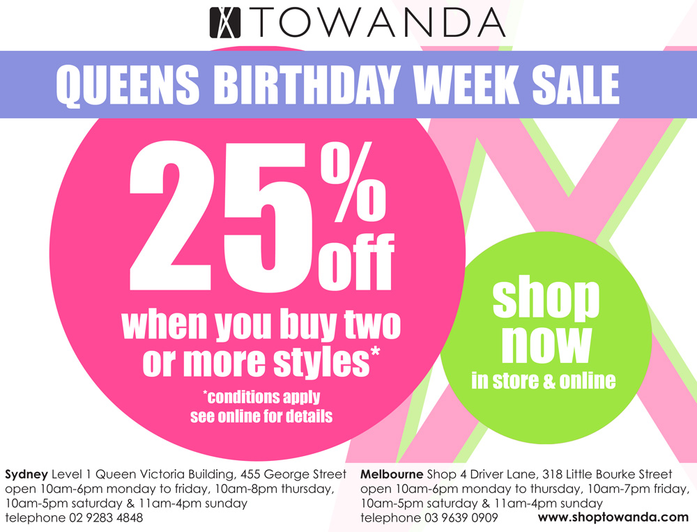 25% off SALE - Queens Birthday Week